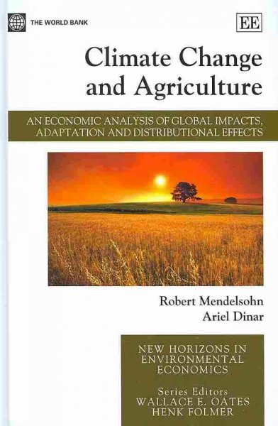 Climate change and agriculture:an economic analysis of global impacts, adaptation and distributional effects