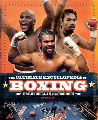 The ultimate encyclopedia of boxing /