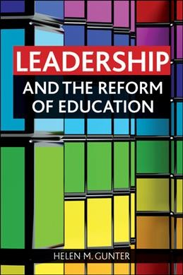 Leadership and the reform of education /