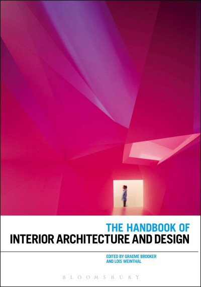 The handbook of interior architecture and design /