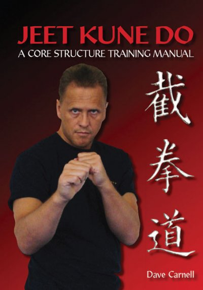 Jeet Kune Do : a core structure training manual /