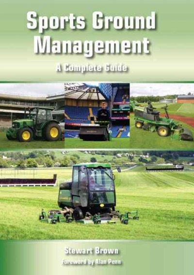 Sports ground management : a complete guide /