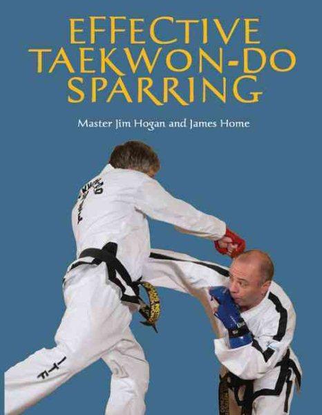 Effective taekwon-do sparring /