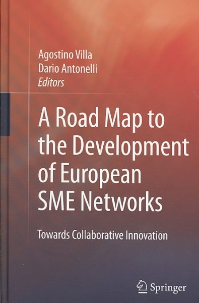 A road map to the development of European SME networks:towards collaborative innovation