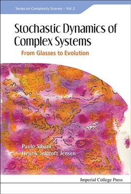 Stochastic dynamics of complex systems : from glasses to evolution