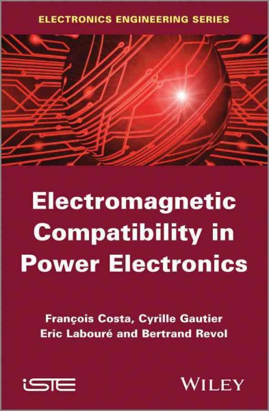 Electromagnetic compatibility in power electronics /