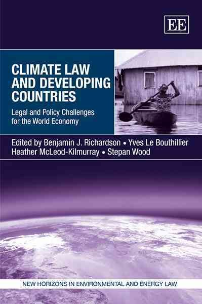 Climate law and developing countries:legal and policy challenges for the world economy