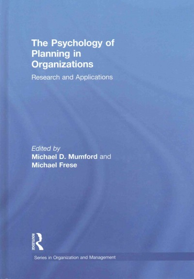 The psychology of planning in organizations : research and applications /