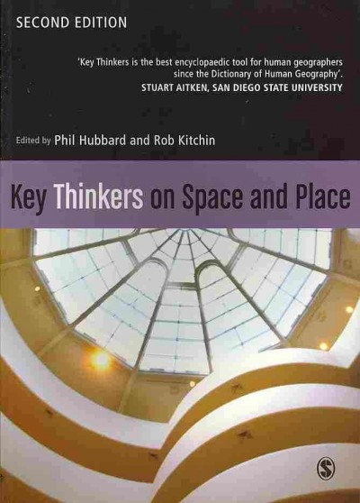Key thinkers on space and place /