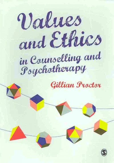 Values and ethics in counselling and psychotherapy /