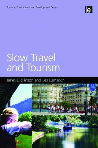 Slow travel and tourism /