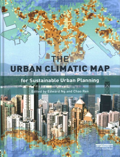 The urban climatic map : a methodology for sustainable urban planning /