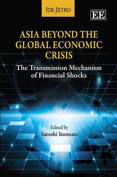 Asia beyond the global economic crisis:the transmission mechanism of financial shocks