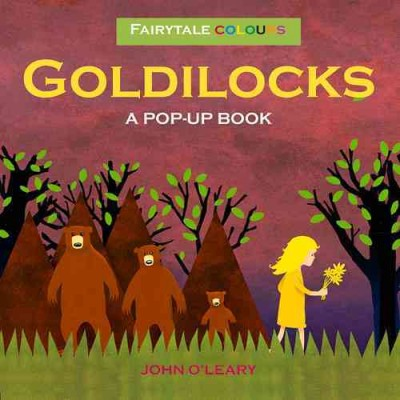 Goldilocks : a pop-up book /
