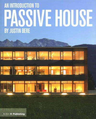 An introduction to passive house /