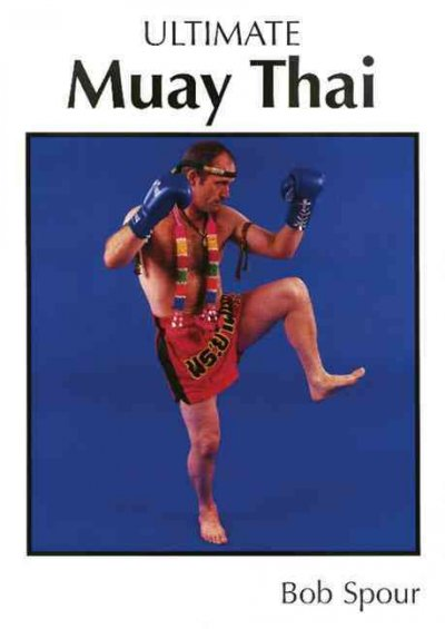 Ultimate Muay Thai /