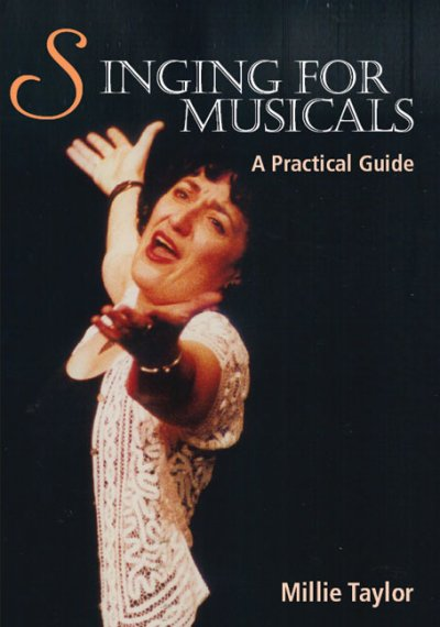 Singing for musicals : a practical guide /