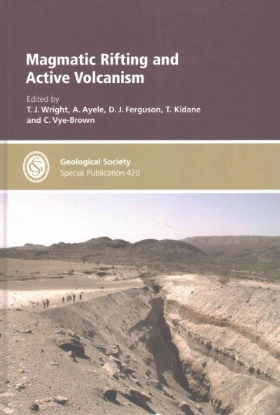 Magmatic Rifting and Active Volcanism