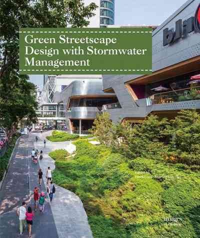 Green streetscape design with stormwater management /