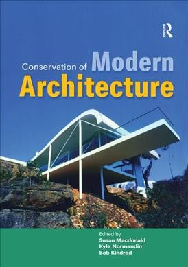 Conservation of modern architecture /