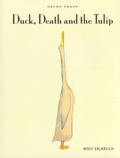 Duck, death and the tulip /