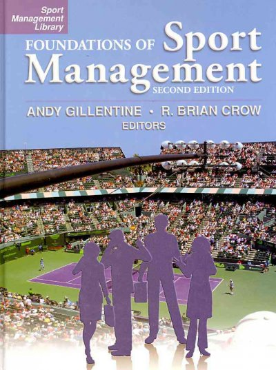 Foundations of sport management /