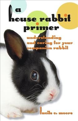HOUSE RABBIT PRIMER