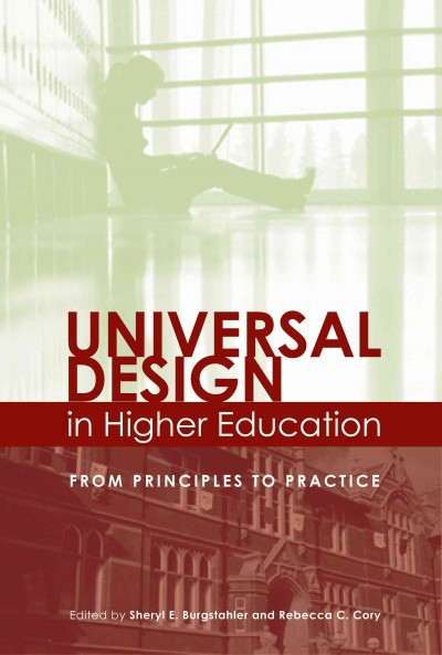 Universal design in higher education : from principles to practice /