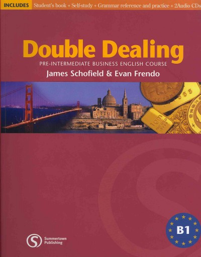 Double Dealing Student`s Book: Pre-Intermediate Business English Course