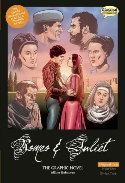 Romeo & Juliet : the graphic novel.