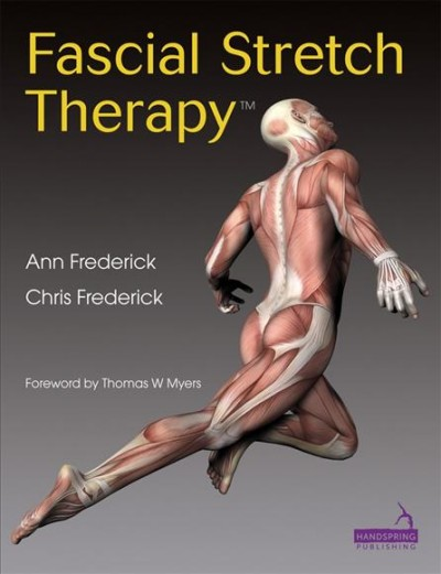 Fascial stretch therapy /