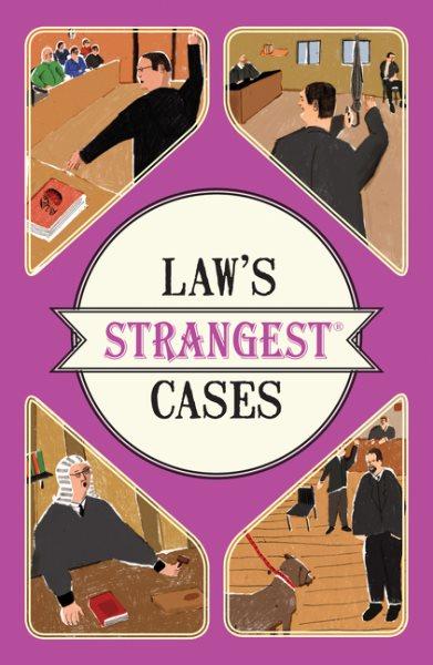 Law's Strangest Cases