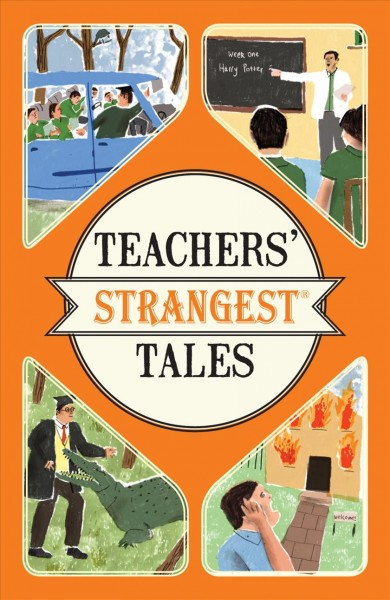 Teachers' Strangest Tales