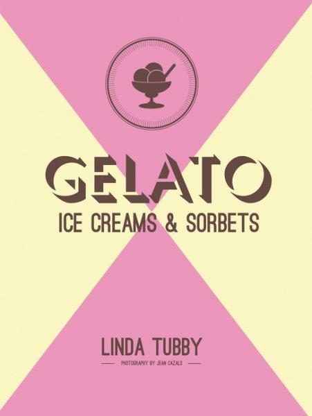 Gelato, Ice Creams & Sorbets