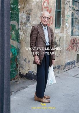 What I've Learned in 86?Years