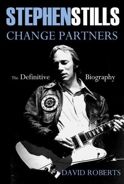 Stephen Stills Change Partners