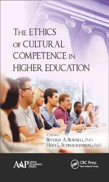 The ethics of cultural competence in higher education /
