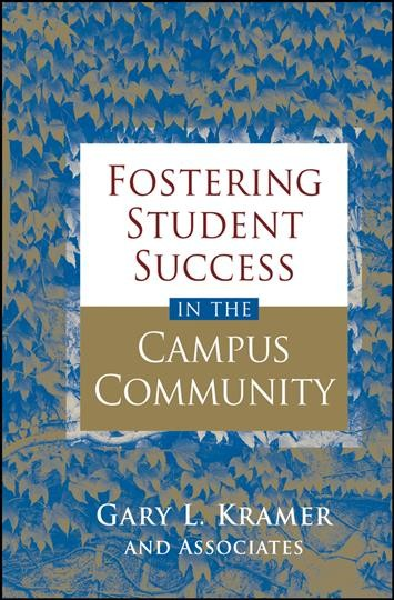 Fostering student success in the campus community /