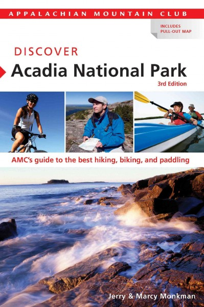 Discover Acadia National Park : AMC