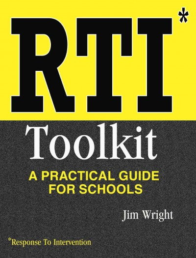 RTI toolkit : a practical guide for schools /