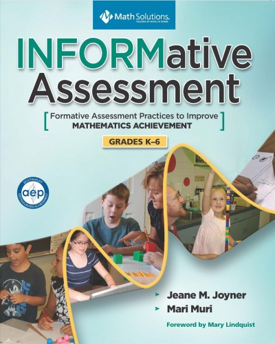 Informative assessment : formative assessment to improve math achievement, grades K-6 /