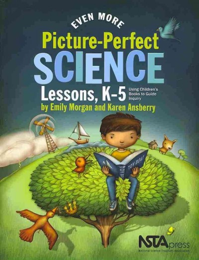 Even more picture-perfect science lessons, K-5 : using children