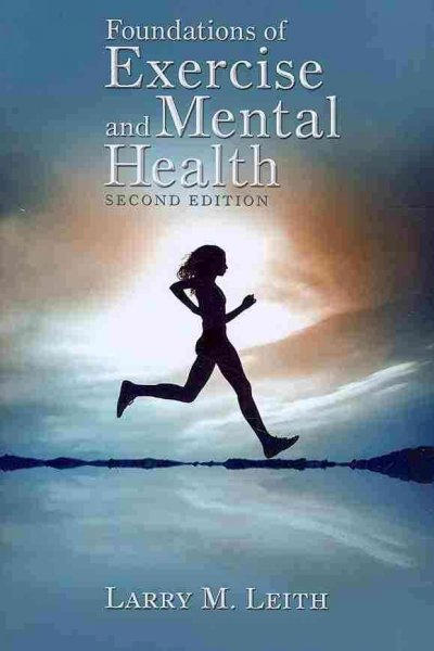 Foundations of exercise and mental health /