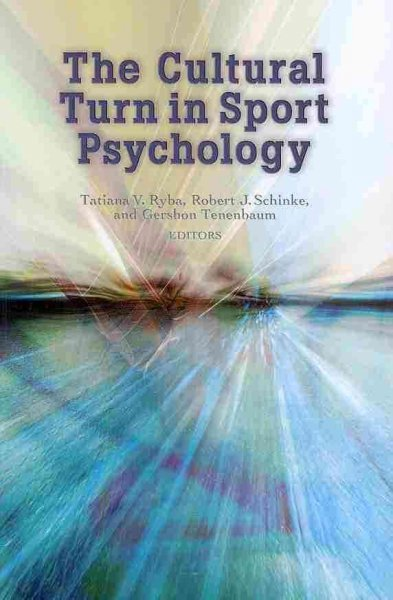The cultural turn in sport psychology /