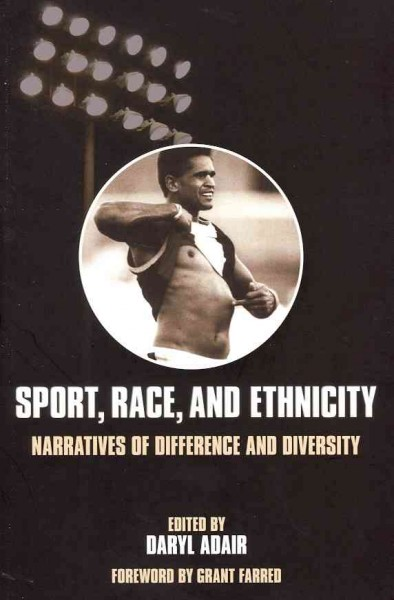 Sport, race, and ethnicity : narratives of difference and diversity /