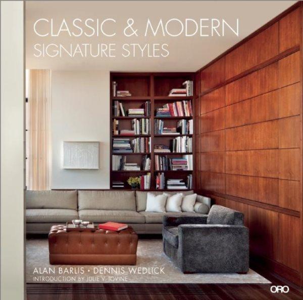 Classic & modern : : signature styles