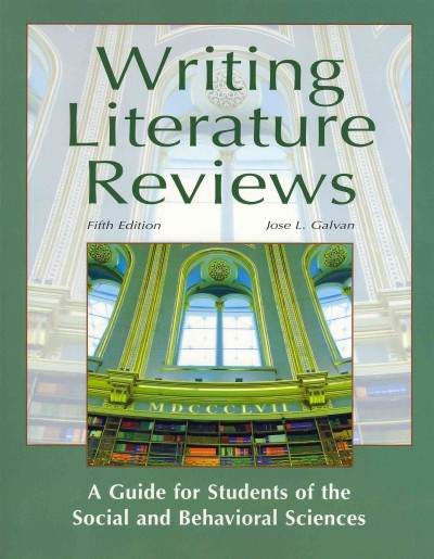 Writing literature reviews : a guide for students of the social and behavioral sciences /