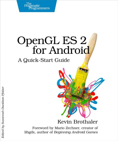 OpenGL ES 2 for Android : : a quick-start guide