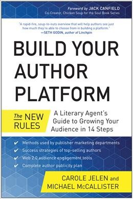 Build your author platform : : the new rules : a literary agent
