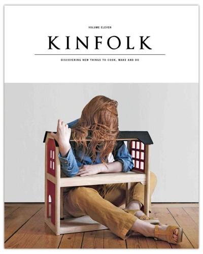 Kinfolk. discovering new things to cook, make and do /